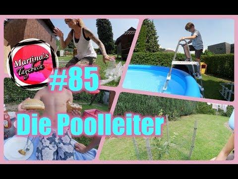 Die Poolleiter #85 /Martinas Tagebuch