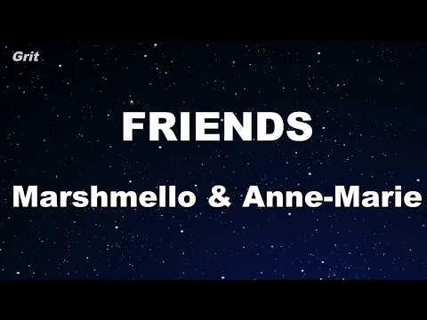 FRIENDS - Marshmello & Anne-Marie Karaoke 【With Guide Melody】 Instrumental
