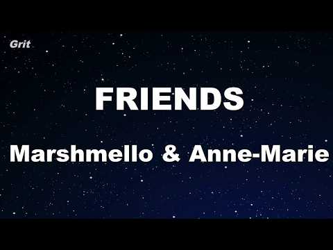 FRIENDS - Marshmello & Anne-Marie Karaoke 【With Guide Melody】 Instrumental Mp3