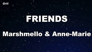FRIENDS - Marshmello & Anne-Marie Karaoke 【With Guide Melody】 Instrumental