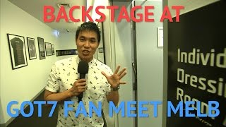 Backstage at GOT7 Fan Meet in Melbourne
