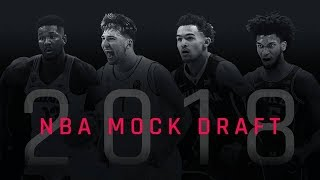 THE REAL 2018 NBA MOCK draft