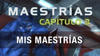Maestrías Capitulo 3 - Mis Maestrías | Marvel Batalla de Superhéroes