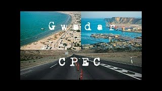 CPEC Documentary 2019 | Gwadar port | CPEC Projects