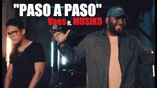Vaes Ft. MUSIKO - Paso A Paso (Video Oficial) Música Cristiana