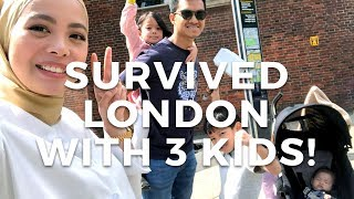 Survived London with 3 kids! | Vivy Yusof
