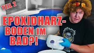 HOLZKUNST SCHOLZ - Bad RENOVIEREN mit EPOXIDHARZ! Teil 2