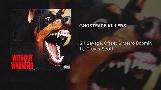 "🎧 21 Savage, Offset & Metro Boomin   ""Ghostface Killers"" Ft. Travis Scott (8D Audio) 🎧"