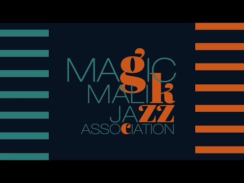 Magic Malik Jazz Association (EPK)