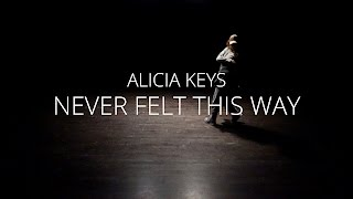 Alicia Keys - Never Felt This Way (Freestyle dance by Mona Berntsen)