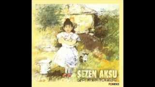 Sezen Aksu   Küçüğüm (1993)