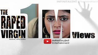 The Raped Virgin  |  Shortfilm |  Ft.  Aishwarya Rangarajan   Manojavvam   Sukruth Sudhakar   |  4K