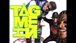"Tweeday ""Tag Me In"" REMIX ft. Nick Patti Wack & Danrue"