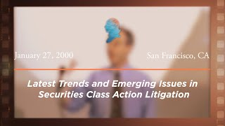 Click to play: Latest Trends and Emerging Issues in Securities Class Action Litigation [Archive Collection]