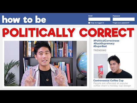 How to be Politically Correct!