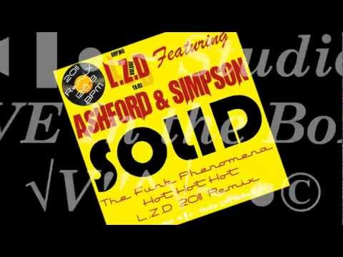 L.Z.D Featuring Ashford & Simpson - Solid (The Funk Phenomena Hot Hot Hot L.Z.D 2011 Remix)