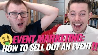 Event Marketing Ideas: Sell Out Your Event In 5 Days! 😎