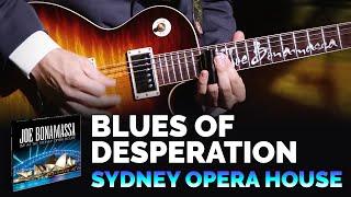 "Joe Bonamassa Official ""Blues of Desperation"" from Live At The Sydney Opera House"