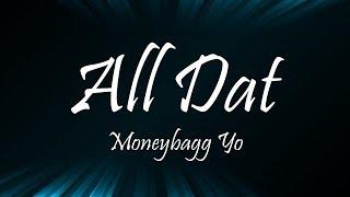 Moneybagg Yo   All Dat Ft. Megan Thee Stallion (Lyrics)