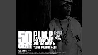 P.I.M.P. (Snoop Dog Remix) (Edited)