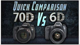 Canon 70D vs Canon 6D - Quick Comparison