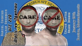 UFC 220: Miocic vs. Ngannou & Bellator 192 Care/Don