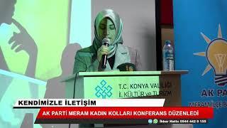Ak Parti Meram Kadın Kolları konferans düzenledi