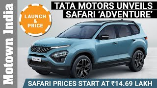 New Tata Safari prices start at Rs 14.69 lakh | Unveils new 'Adventure' model | Motown India