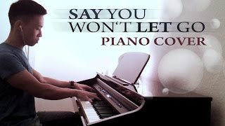 James Arthur  Say You Wont Let Go Piano Cover By Ducci
