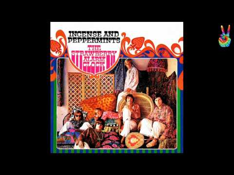 Strawberry Alarm Clock - 01 - The World Is On Fire (by EarpJohn)