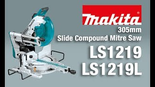 Makita Slide Compound Mitre Saw - LS1219/L