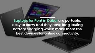 How to Choose the Best Laptop Rental Service Provider in Dubai?