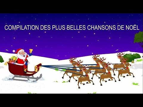 Compilation des plus belles chansons de Noël