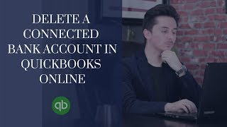 Delete a Connected Bank Account in Quickbooks Online | Enoch Garcia
