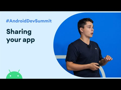 Supercharge Sharing to your App  (Android Dev Summit '19)