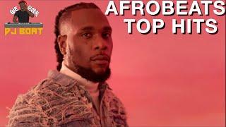 AFROBEATS 2021 VIDEO MIX| AFROBEAT MIX| AFROBEATS TOP HITS|AFROBEATS PARTY(WIZKID|BURNA BOY|DJ BOAT)
