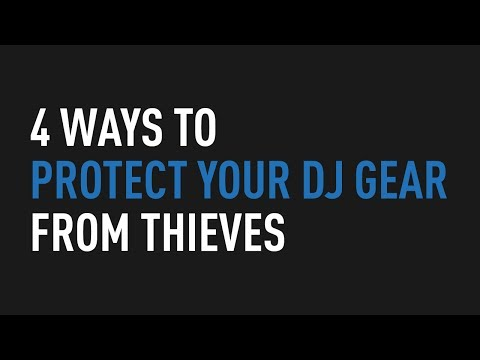 4 Ways to Protect Your DJ Gear From Thieves