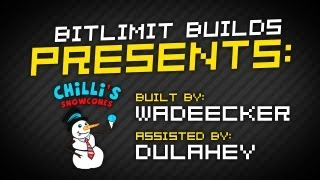 BITLIMIT Builds: Chilli's by Wadeecker and Dulahey