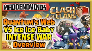 Clash of Clans - Epic Clan Wars - Quantum's Web VS Ice Ice Baby Overview!! (Gameplay Commentary)