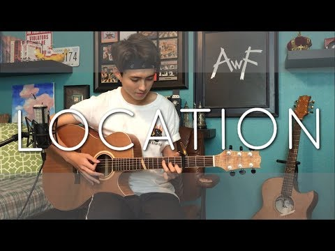 Khalid - Location - Cover (Fingerstyle / Vocal)