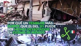 Por qué un temblor más fuerte que el del '85 puede ser menos devastador en Ciudad de México