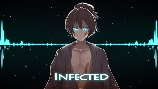 Nightcore   Infected (Lyrics)