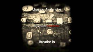 Chasing Avalanche - Breathe In