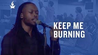 Keep Me Burning -- The Prayer Room Live Moment