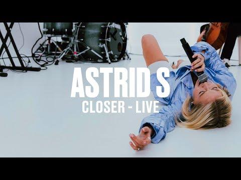 Closer - Astrid S