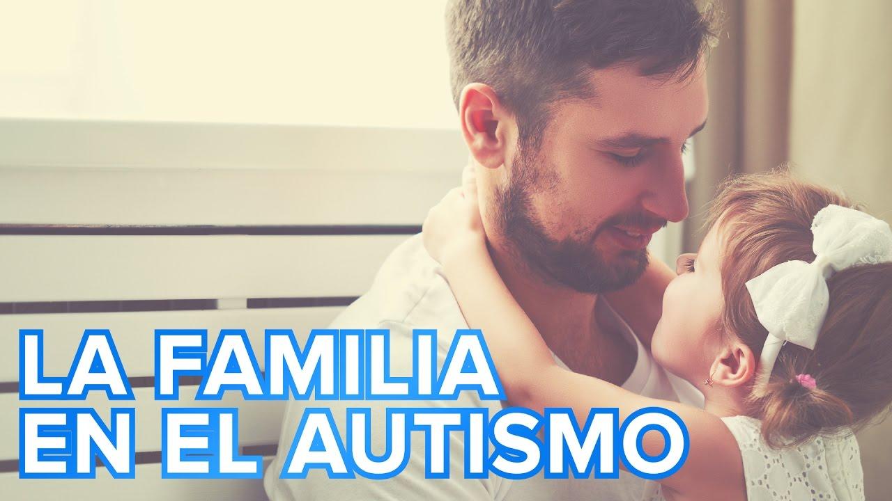 Autismo infantil | El papel de la familia de un niño con autismo