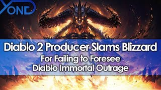 Diablo 2 Producer Slams Blizzard for Failing to Foresee Diablo Immortal Outrage