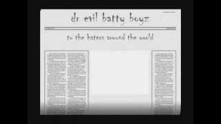 batty boyz by dotor evil
