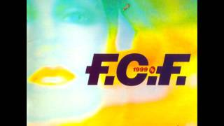 F.C.F. - Across The Universe (The Factory Team Mix)