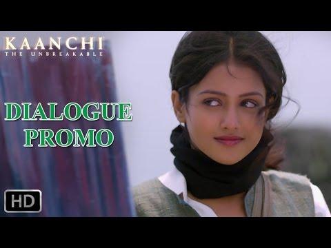 Tune mujhe kiss kiya - Dialogue Promo - Kaanchi
